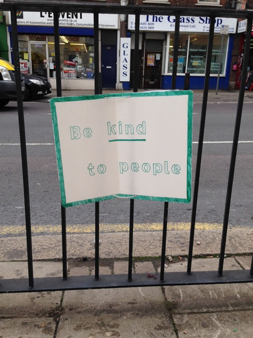 Be Kind To People - Cricklewood Broadway